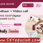 Axis Bank EASY Access Online Open Savings Account Feature and Document Required Details