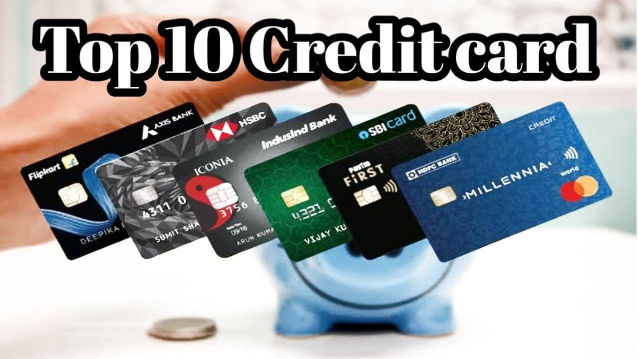 List of 10 Best Credit Cards